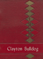 1958 Edition, Clayton High School - Bulldog Yearbook (Clayton, OK)