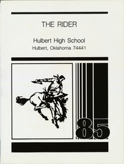 Page 5, 1985 Edition, Hulbert High School - Rider Yearbook (Hulbert, OK) online yearbook collection
