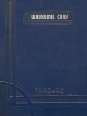 1946 Edition, Waukomis High School - Chief Yearbook (Waukomis, OK)