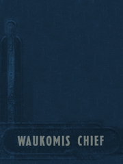 1947 Edition, Waukomis High School - Chief Yearbook (Waukomis, OK)
