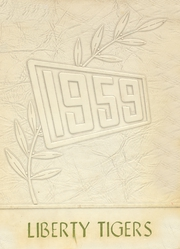 Page 1, 1959 Edition, Liberty School - Tiger Yearbook (Liberty Mounds, OK) online yearbook collection