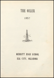 Page 5, 1957 Edition, Merritt High School - Oiler Yearbook (Elk City, OK) online yearbook collection