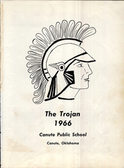 Page 5, 1966 Edition, Canute High School - Trojan Yearbook (Canute, OK) online yearbook collection
