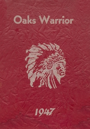 Page 1, 1947 Edition, Oaks Mission High School - Warrior Yearbook (Oaks, OK) online yearbook collection