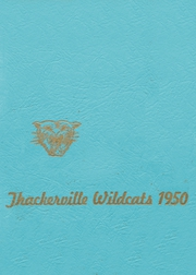 Page 1, 1950 Edition, Thackerville High School - Wildcats Yearbook (Thackerville, OK) online yearbook collection