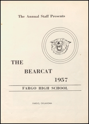 Page 7, 1957 Edition, Fargo High School - Bearcat Yearbook (Fargo, OK) online yearbook collection