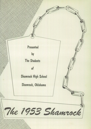 Page 7, 1953 Edition, Shamrock High School - Shamrock Yearbook (Shamrock, OK) online yearbook collection
