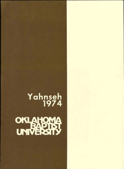 Page 7, 1974 Edition, Oklahoma Baptist University - Yahnseh Yearbook (Shawnee, OK) online yearbook collection