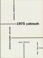 Page 5, 1975 Edition, Oklahoma Baptist University - Yahnseh Yearbook (Shawnee, OK) online yearbook collection