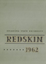 Page 1, 1962 Edition, Oklahoma State University - Redskin Yearbook (Stillwater, OK) online yearbook collection