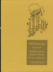 Page 5, 1970 Edition, Southeastern Oklahoma State University - Savage Yearbook (Durant, OK) online yearbook collection