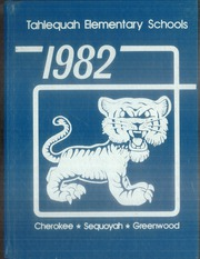 Page 1, 1982 Edition, Tahlequah Elementary Schools - Tiger Kitten Yearbook (Tahlequah, OK) online yearbook collection