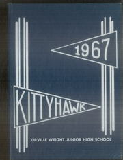Page 1, 1967 Edition, Orville Wright Junior High School - Kittyhawk Yearbook (Tulsa, OK) online yearbook collection