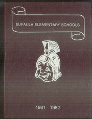 Page 1, 1982 Edition, Eufaula Elementary School - Yearbook (Eufaula, OK) online yearbook collection