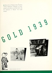 Page 7, 1939 Edition, Western Michigan University - Brown and Gold Yearbook (Kalamazoo, MI) online yearbook collection