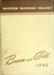 Page 1, 1946 Edition, Western Michigan University - Brown and Gold Yearbook (Kalamazoo, MI) online yearbook collection