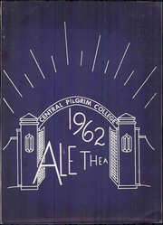 Page 1, 1962 Edition, Central Pilgrim College - Alethea Yearbook (Bartlesville, OK) online yearbook collection