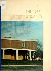 Page 1, 1967 Edition, Utica Junior College - Uticanite Yearbook (Utica, MS) online yearbook collection
