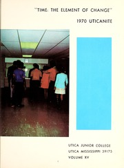 Page 5, 1970 Edition, Utica Junior College - Uticanite Yearbook (Utica, MS) online yearbook collection