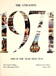 Page 5, 1971 Edition, Utica Junior College - Uticanite Yearbook (Utica, MS) online yearbook collection