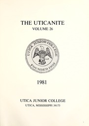 Page 5, 1981 Edition, Utica Junior College - Uticanite Yearbook (Utica, MS) online yearbook collection