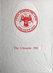 Utica Junior College - Uticanite Yearbook (Utica, MS) online yearbook collection, 1982 Edition, Page 1