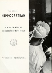 Page 6, 1954 Edition, University of Pittsburgh School of Medicine - Hippocratean Yearbook (Pittsburgh, PA) online yearbook collection