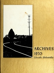 Page 1, 1970 Edition, Lincoln University of Missouri - Archives Yearbook (Jefferson City, MO) online yearbook collection