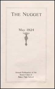 Page 5, 1924 Edition, Baker High School - Nugget Yearbook (Baker City, OR) online yearbook collection