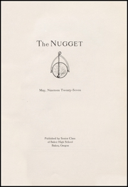 Page 7, 1927 Edition, Baker High School - Nugget Yearbook (Baker City, OR) online yearbook collection