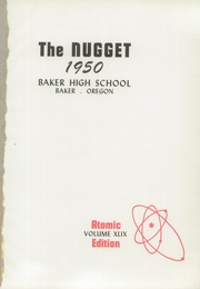 Page 5, 1950 Edition, Baker High School - Nugget Yearbook (Baker City, OR) online yearbook collection