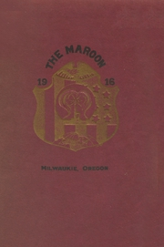 Page 1, 1916 Edition, Milwaukie High School - Maroon Yearbook (Milwaukie, OR) online yearbook collection