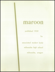 Page 5, 1959 Edition, Milwaukie High School - Maroon Yearbook (Milwaukie, OR) online yearbook collection