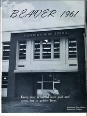 Page 5, 1961 Edition, Beaverton High School - Beaver Yearbook (Beaverton, OR) online yearbook collection