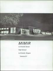 Page 5, 1972 Edition, La Grande High School - Mimir Yearbook (La Grande, OR) online yearbook collection