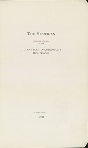 Page 5, 1920 Edition, Oregon City High School - Hesperian Yearbook (Oregon City, OR) online yearbook collection