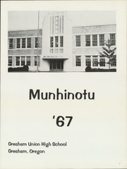 Page 5, 1967 Edition, Gresham High School - Munhinotu Yearbook (Gresham, OR) online yearbook collection