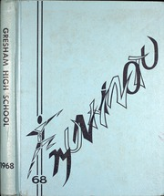 1968 Edition, Gresham High School - Munhinotu Yearbook (Gresham, OR)