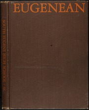 1966 Edition, South Eugene High School - Eugenean Yearbook (Eugene, OR)