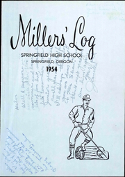 Page 7, 1954 Edition, Springfield High School - Millers Log Yearbook (Springfield, OR) online yearbook collection