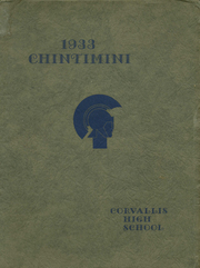 Corvallis High School - Chintimini Yearbook (Corvallis, OR) online yearbook collection, 1933 Edition, Page 1