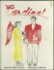 Page 1, 1951 Edition, Lincoln High School - Cardinal Yearbook (Portland, OR) online yearbook collection