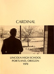 Page 5, 1970 Edition, Lincoln High School - Cardinal Yearbook (Portland, OR) online yearbook collection