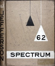 1962 Edition, Jefferson High School - Spectrum Yearbook (Portland, OR)