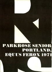 Page 4, 1971 Edition, Parkrose High School - Equus Ferox Yearbook (Portland, OR) online yearbook collection