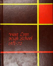 Page 1, 1972 Edition, West Linn High School - Green and Gold Yearbook (West Linn, OR) online yearbook collection