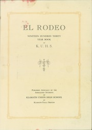 Page 5, 1930 Edition, Klamath Union High School - El Rodeo Yearbook (Klamath Falls, OR) online yearbook collection