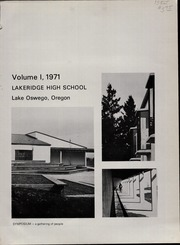 Page 5, 1971 Edition, Lakeridge High School - Symposium Yearbook (Lake Oswego, OR) online yearbook collection