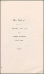 Page 5, 1923 Edition, Tillamook High School - Kilchis Yearbook (Tillamook, OR) online yearbook collection