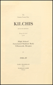 Page 7, 1929 Edition, Tillamook High School - Kilchis Yearbook (Tillamook, OR) online yearbook collection